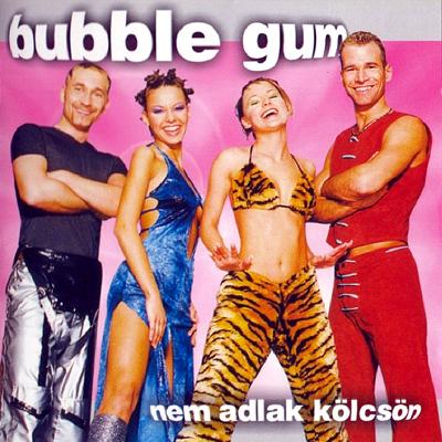 Bubble Gum - Rád Gondolok Éjjel-Nappal
